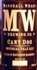 Marshall Wharf Cant Dog Imperial Pale Ale (Barrel Aged)
