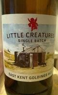Little Creatures Single Batch East Kent Goldings Ale