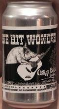 Oskar Blues One Hit Wonder