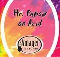 Amager Hr. Paps� On Acid - Abt/Quadrupel