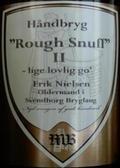 Midtfyns Rough Snuff II