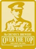 Mr Grundy�s Over The Top