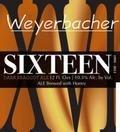 Weyerbacher Sixteen