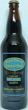 Hawks Super Natural Oatmeal Stout - Sweet Stout