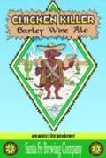 Santa Fe Chicken Killer Barley Wine
