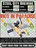 Steel City Riot in Paradise - American Pale Ale