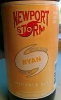Newport Storm Cyclone Series Ryan