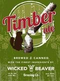 Wicked Beaver Timber Ale