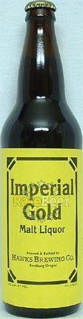 Hawks Imperial Gold Malt Liquor