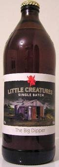 Little Creatures Single Batch The Big Dipper