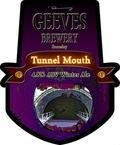 Geeves Tunnel Mouth