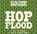 Evil Twin Hop Flood