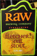 Raw Fletcher Oat Stout