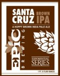 Epic Santa Cruz Brown Ale - Brown Ale