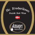 Amager Hr. Frederiksen (Danish Red Wine Edition)