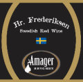 Amager Hr. Frederiksen (Swedish Red Wine Edition)