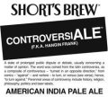 Short�s ControversiALE - India Pale Ale (IPA)