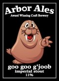 Arbor Goo Goo G�joob - Imperial Stout
