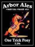 Arbor FF #11- One Trick Pony - Porter