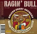 Bolero Snort Ragin� Bull - Amber Lager/Vienna
