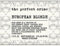 The Perfect Crime European Blonde - Belgian Ale
