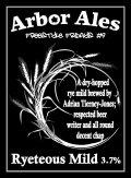 Arbor FF #09- Ryeteous Mild - Mild Ale