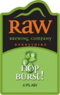 Raw Hop Burst!