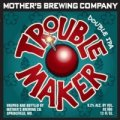 Mother�s Trouble Maker