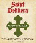 Destihl Saint Dekkera Barrel Reserve Sour: Apricot Wheat Ale