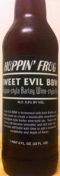 Hoppin Frog Sweet Evil BBW Belgian-style Barley Wine-style Ale