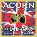 Acorn God Save The Queen