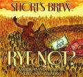 Shorts Rye Not? - Specialty Grain