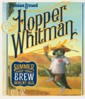 Hopper Whitman Summer Brew Wheat Ale