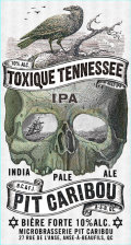 Pit-Caribou Toxique Tennessee IPA