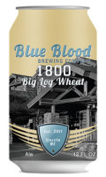 Blue Blood 1800 Big Log Wheat