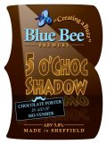 Blue Bee 5 O�Choc Shadow