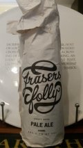 Fraser�s Folly Pale Ale