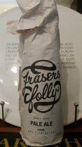 Fraser�s Folly Original �Pale Ale�