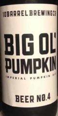 10 Barrel Big Ol� Pumpkin