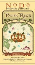 NoDa Pacific Reign