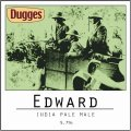 Dugges Edward - India Pale Male - India Pale Ale (IPA)