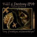 Struise Kill & Destroy IPA - Imperial/Double IPA