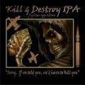Struise Kill & Destroy IPA