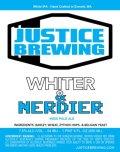 Justice Whiter & Nerdier IPA