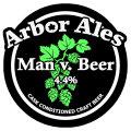 Arbor Man v Beer - American Pale Ale