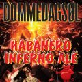 Christianssand Dommedags �l Habanero Inferno Ale