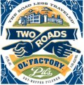 Two Roads Ol� Factory Pils - Pilsener