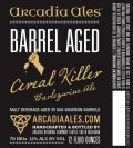 Arcadia Barrel Aged Cereal Killer