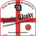 Pour Decisions Stonky Wonky