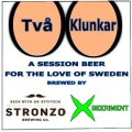 Stronzo/Xbeeriment - Tv� Klunkar - Irish Ale